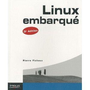 Linux embarqué - 3eme édition